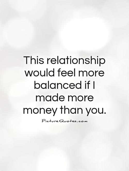 Quotes About Money And Relation 16 Quotes