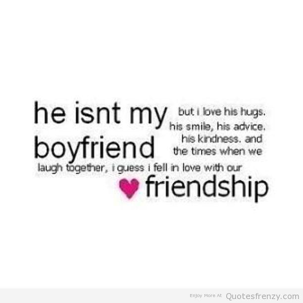 Quotes About Boyfriends Friends 50 Quotes