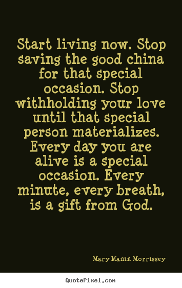 Quotes About Special Occasion 75 Quotes