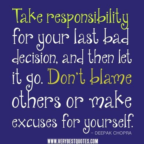 Quotes About Responsibility For Yourself 61 Quotes