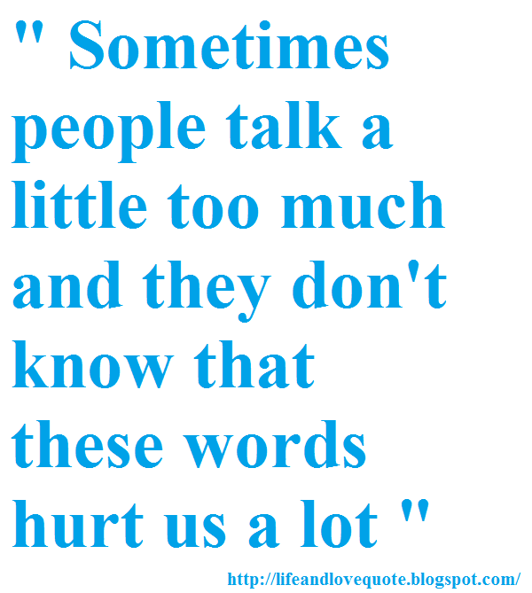 Quotes About Hurtful Friends (27 Quotes