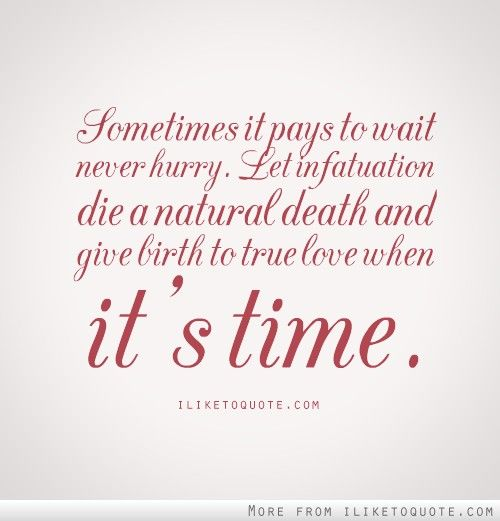 Quotes about Patience with love (58 quotes)