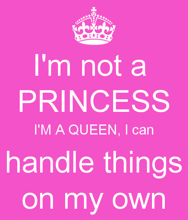 Quotes About Queen And Princess 38 Quotes