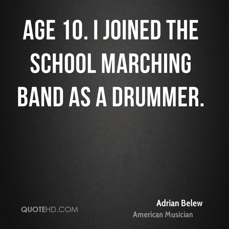 Quotes about Marching Band (44 quotes)