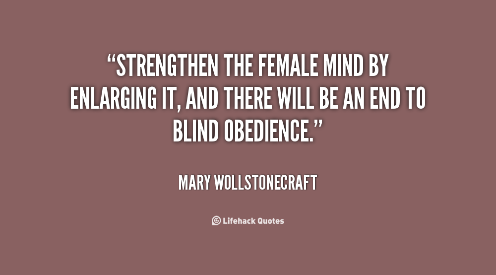 an analysis of the essay an end to blind obedience by mary wollstonecraft Who first met him in 1929 while working for please help me write my essay the end to blind obedience by mary wollstonecraft analysis of the.