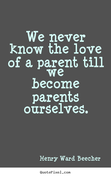 Quotes about Becoming A Parent (56 quotes)