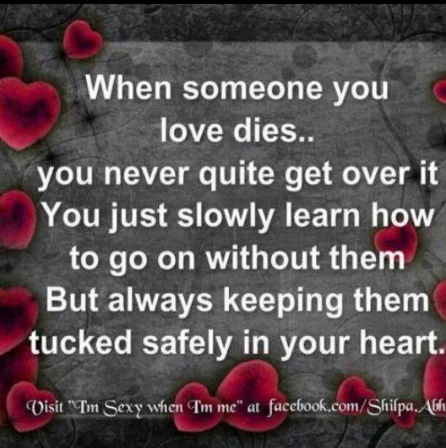 Quotes about When Someone Dies (51 quotes)