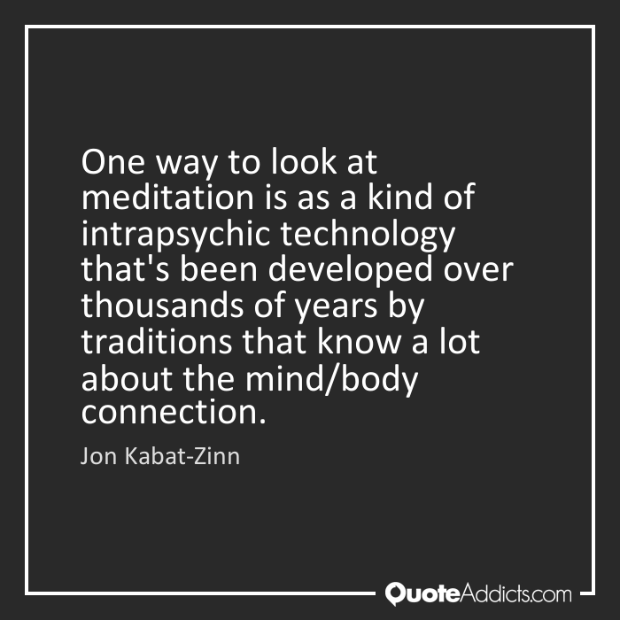 Quotes About Mind Body Connection 35 Quotes