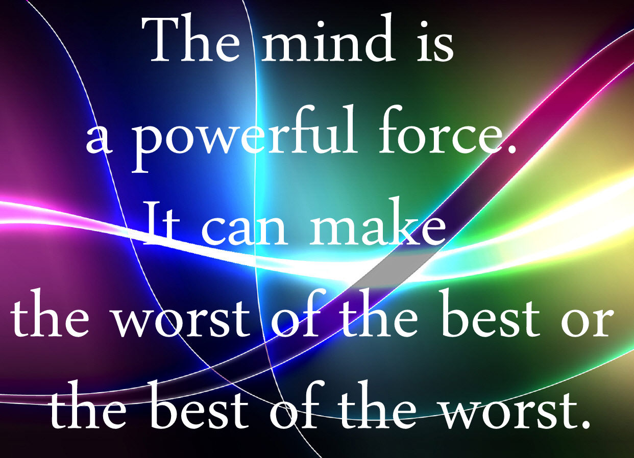 Quotes About Power Of Mind 240 Quotes