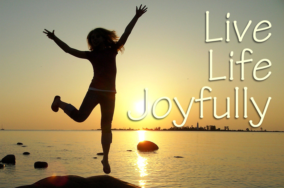 Quotes about Living life joyfully (21 quotes)