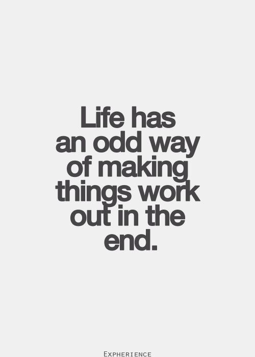 Everything Works Out Quotes Titannortheastfitnessco