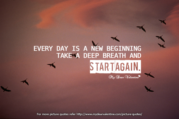 Quotes About Positive New Beginnings 21 Quotes