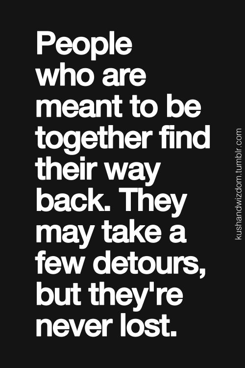 Quotes about Back Together Again (79 quotes)