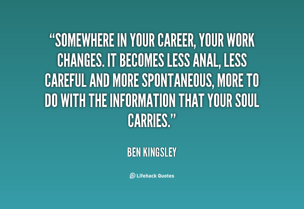 Quotes About Changes In Work Inspirational Quotes About Work Doe