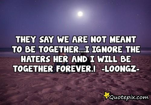 Quotes About Meant To Be Together 73 Quotes