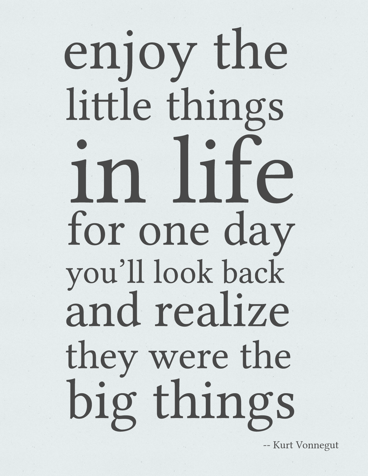 Quotes about Just enjoying life (44 quotes)