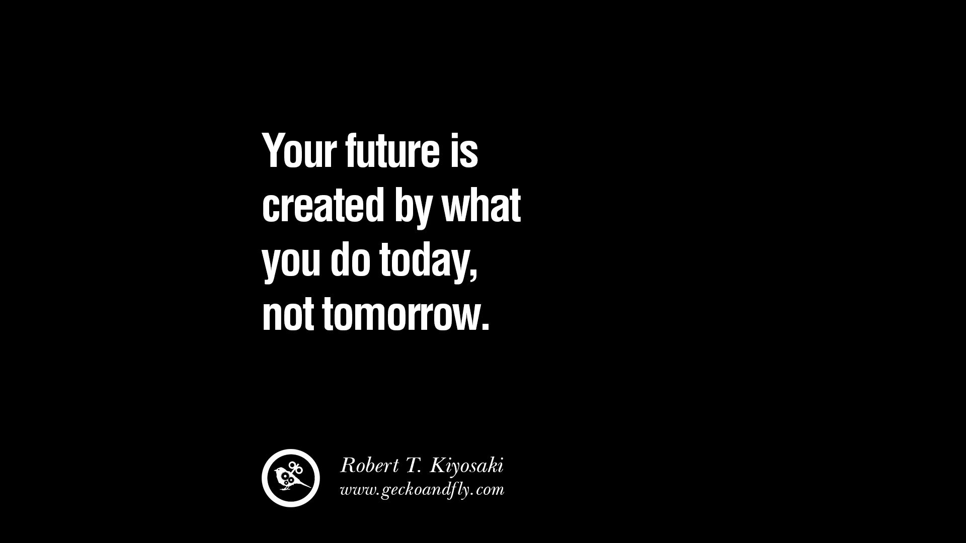 Quotes About Create You Future 88 Quotes