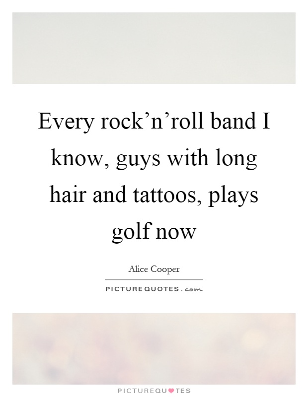 Quotes about Men With Long Hair (17 quotes)