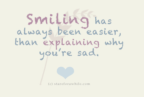 quotes about smiling when your sad quotes