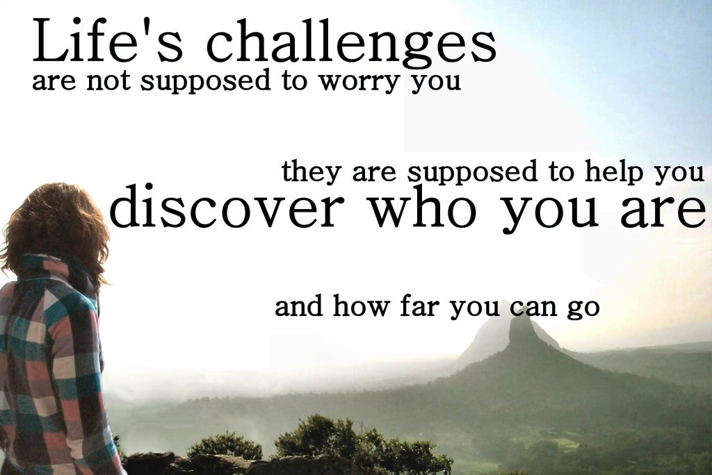 Quotes about New challenges in life (53 quotes)