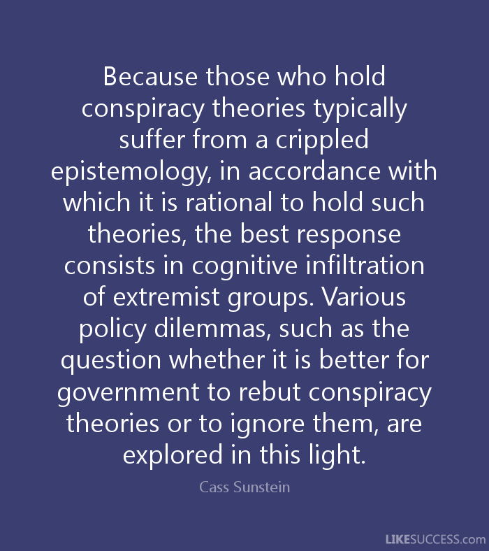 Quotes about Conspiracy theories (70 quotes)