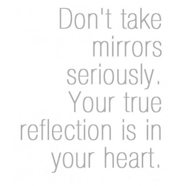 Quotes About Reflection In The Mirror 70 Quotes