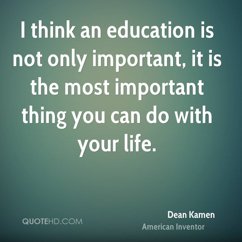 Quotes about Education Is Important (142 quotes)