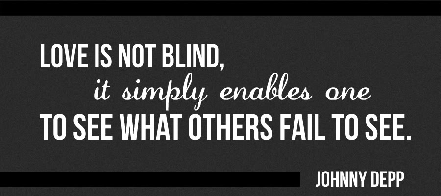 Quotes About Blind Love 142 Quotes