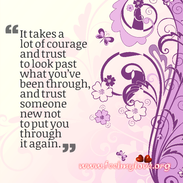 Courage To Love: Quotes About Courage To Love Again (17 Quotes