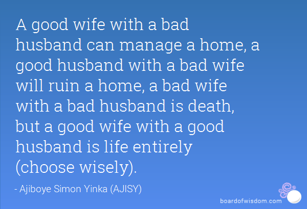 Quotes about Bad wife (60 quotes)