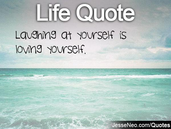 Quotes Laugh At Yourself: Quotes About Laughing At Yourself (39 Quotes