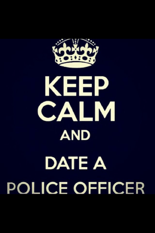 Quotes about Dating a cop (13 quotes)