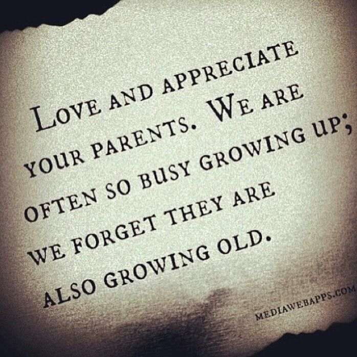 Quotes About Appreciating Parents 50 Quotes