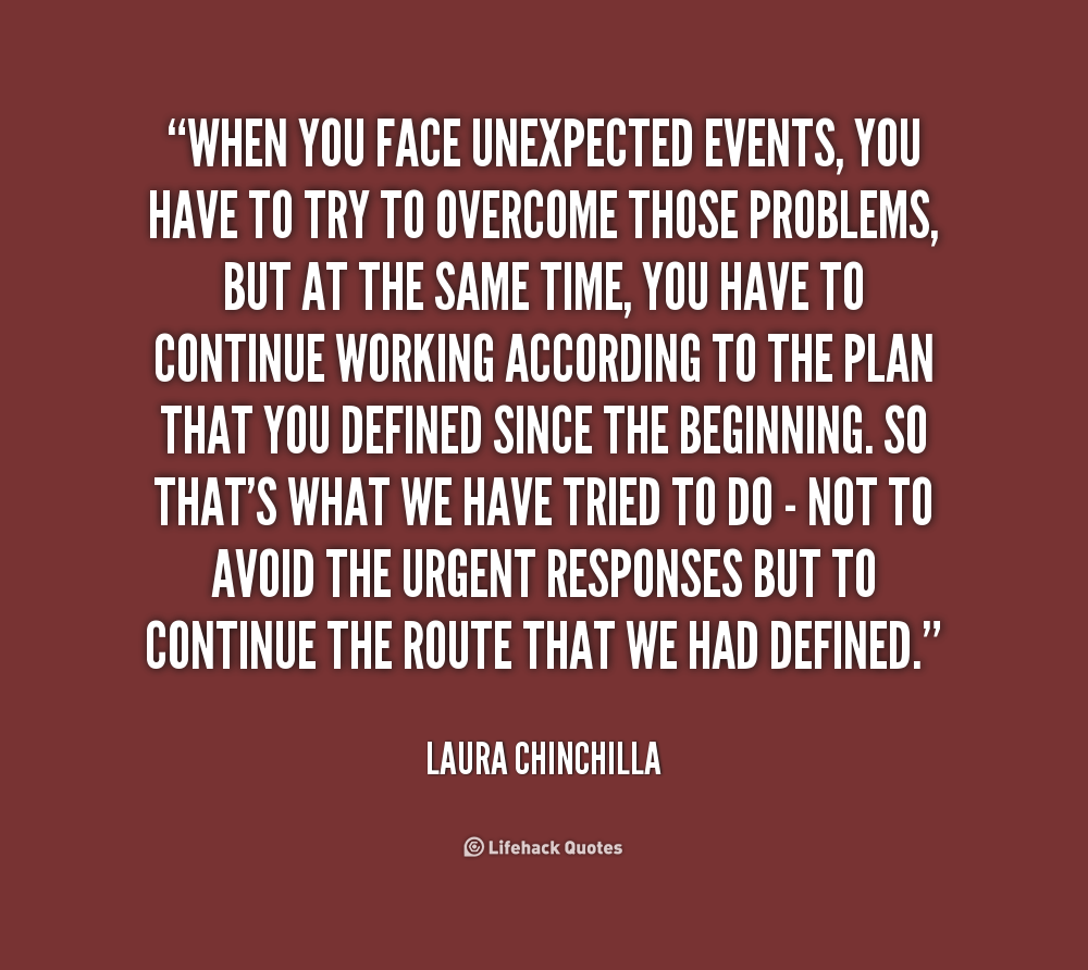 Quotes About Unexpected Events 31 Quotes