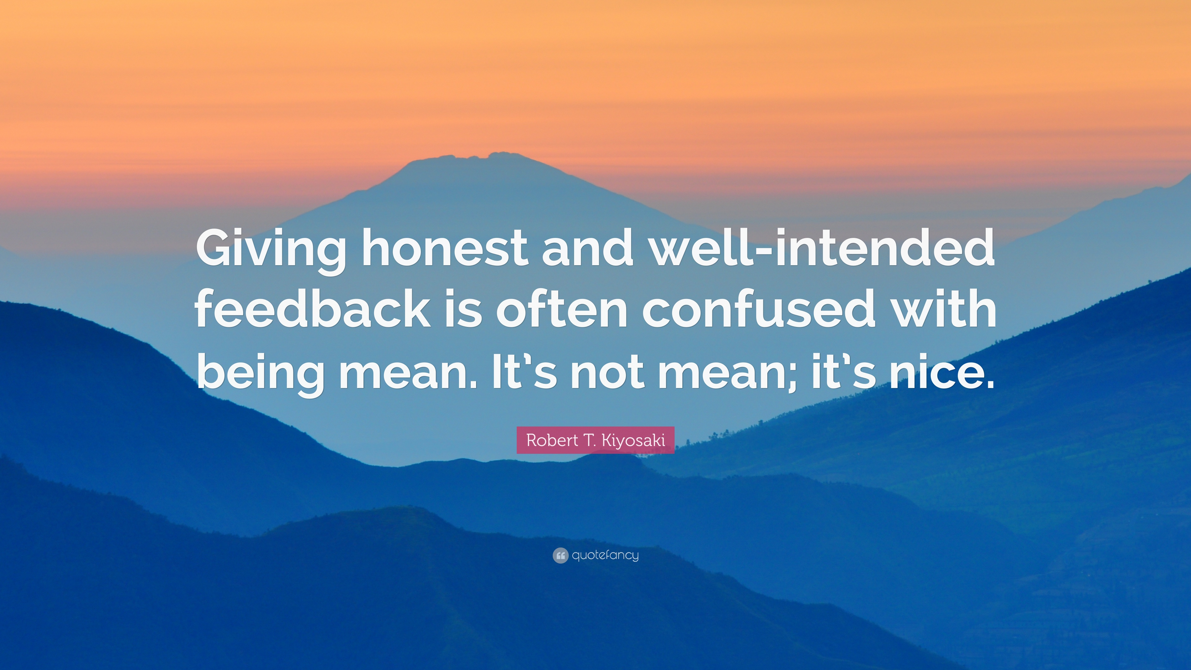 Quotes About Giving Honest Feedback (19 Quotes
