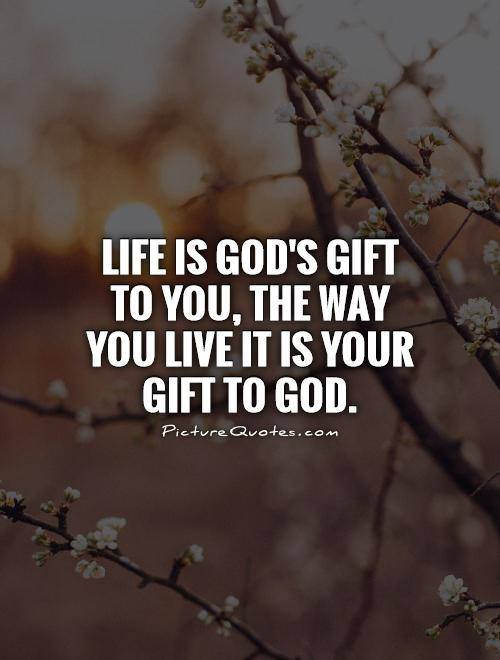 Quotes about gift of god 361 quotes negle Image collections