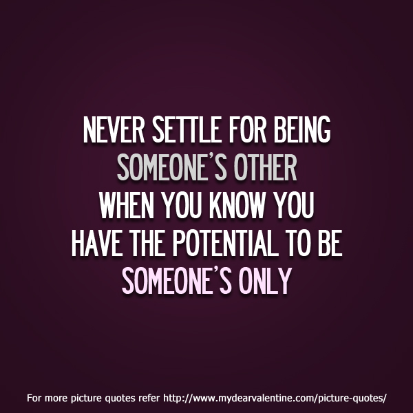 Quotes about Never Settle (106 quotes)
