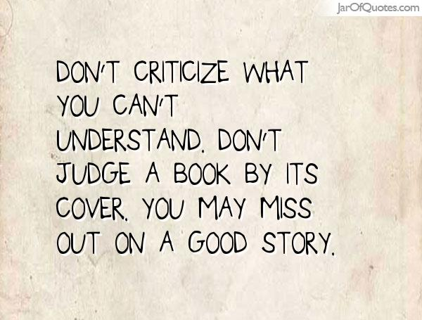 Quotes about Judging A Book By Its Cover (42 quotes)