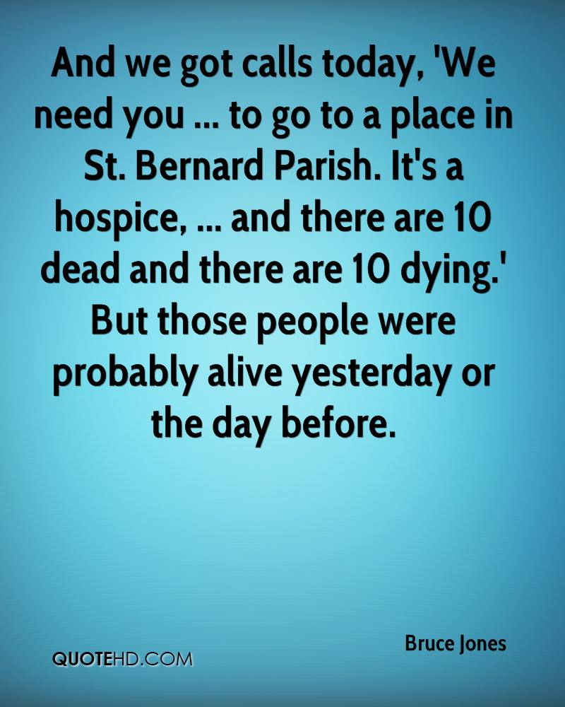 Quotes about Hospice (45 quotes)