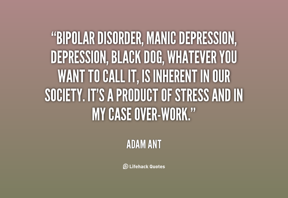Quotes about Bipolar (156 quotes)