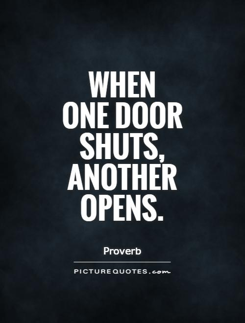 Quotes About Shut Doors 58 Quotes