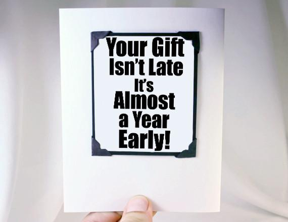 Quotes About Late Gifts 25 Quotes