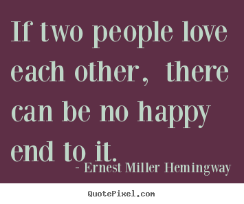 Quotes about Love other people! (260 quotes)