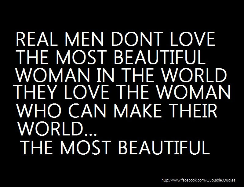 Quotes About Most Beautiful Woman In The World 43 Quotes
