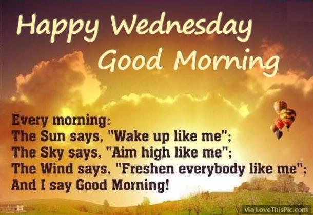 Http://www.lovethispic.com/blog/5473/20 Best Good Morning Happy Wednesday  Quotes ...