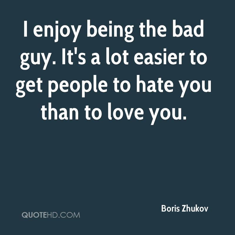 Quotes About Bad Guy 241 Quotes