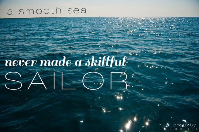 Smooth Sailing Quotes Quotesgram: Quotes About Rough Seas (29 Quotes