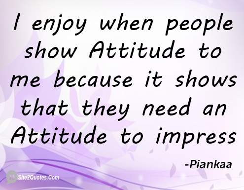 Quotes About Enjoyment And Attitude 21 Quotes