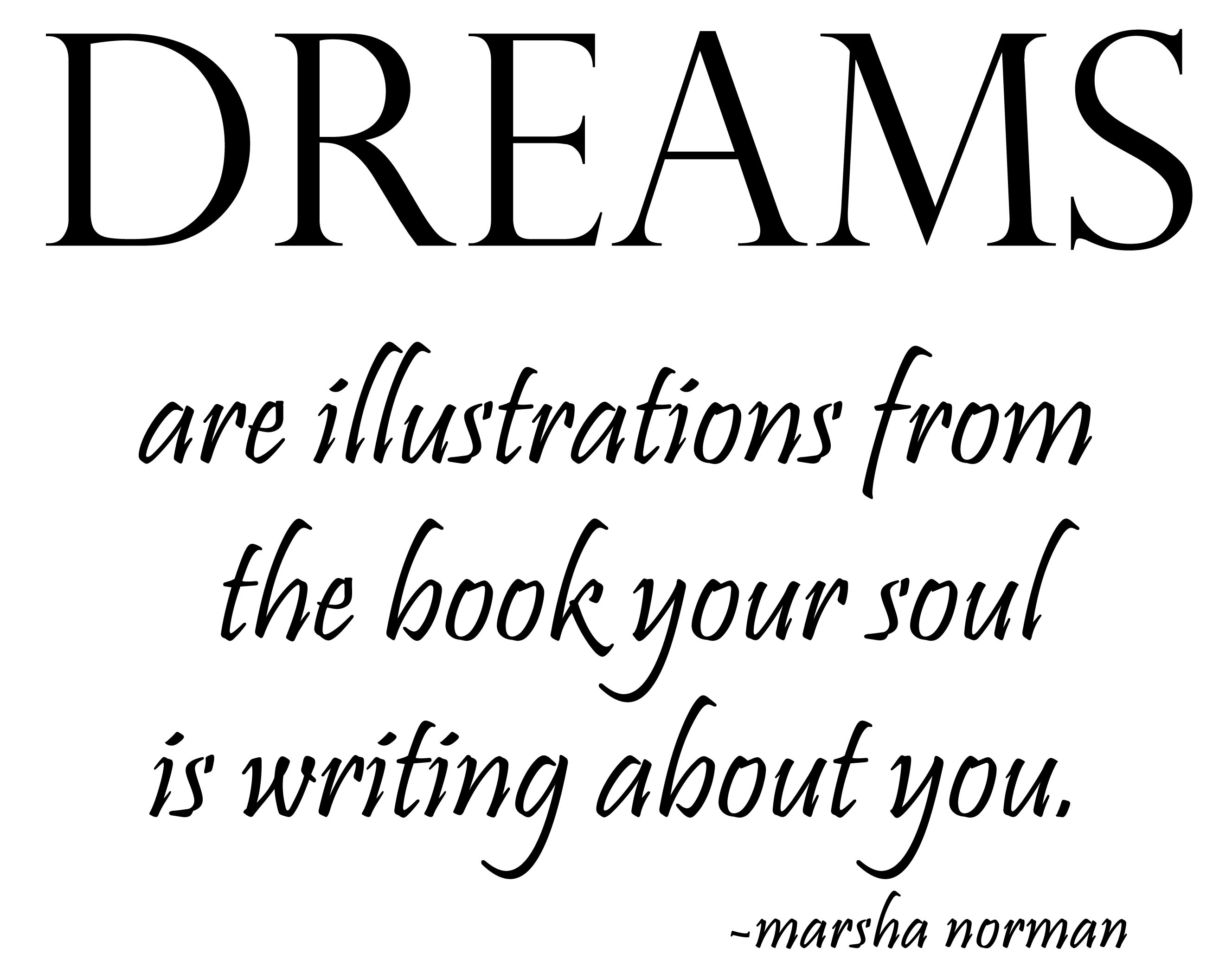 quotes about dream it quotes