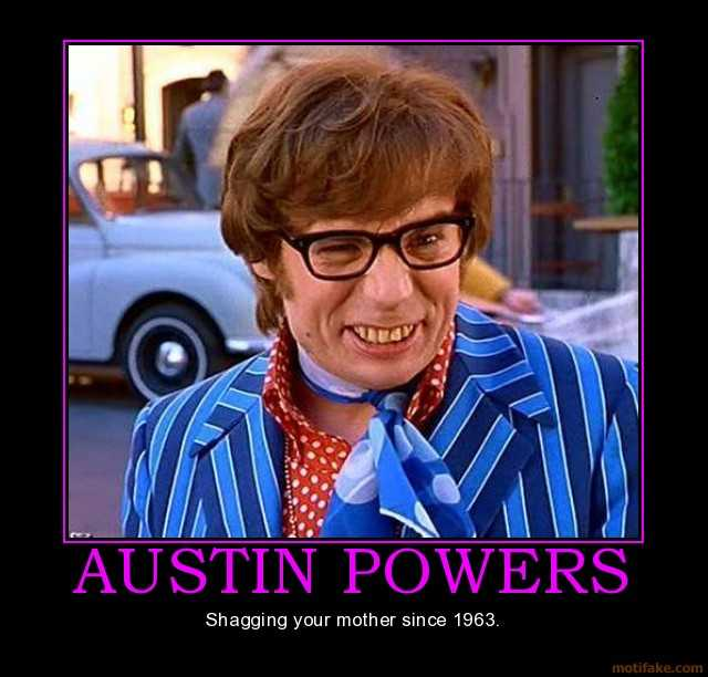 Quotes About Austin Powers 36 Quotes